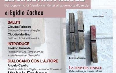 """Domani a Veglie la presentazione del libro di Egidio Zacheo """"La Sinistra finisce"""""""